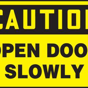 "Accuform Signs® 10"" X 14"" Black And Yellow 0.055"" Plastic Admittance And Exit Sign ""CAUTION OPEN DOOR SLOWLY"" With 3/16"" Mounting Hole And Round Corner"