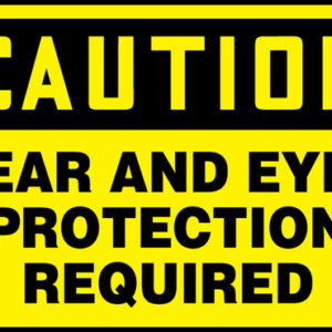 "Accuform Signs® 10"" X 14"" Black And Yellow 0.040"" Aluminum PPE Sign ""CAUTION EAR AND EYE PROTECTION REQUIRED"" With Round Corner"