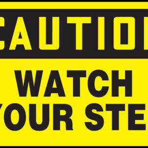 "Accuform Signs® 10"" X 14"" Black And Yellow 0.055"" Plastic Fall Arrest Sign ""CAUTION WATCH YOUR STEP"" With 3/16"" Mounting Hole And Round Corner"