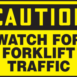 "Accuform Signs® 10"" X 14"" Black And Yellow 0.055"" Plastic Industrial Traffic Sign ""CAUTION WATCH FOR FORKLIFT TRAFFIC"" With 3/16"" Mounting Hole And Round Corner"