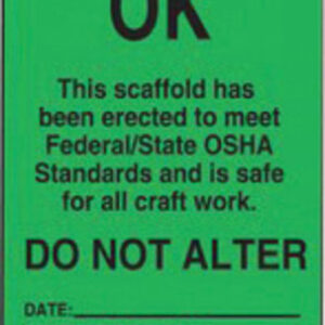 """Accuform Signs® 5 3/4"""" X 3 1/4"""" Black And Green 15 mil RP-Plastic English Scaffold Status Tag """"OK THIS SCAFFOLD HAS BEEN ERECTED TO MEET FEDERAL/STATE OSHA STANDARDS AND IS SAFE FOR ALL CRAFT WORK"""" With Metal Grommeted 3/8"""" Reinforced Hole (25 Per Pack)"""